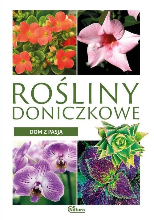 okładka Dom z pasją. Rośliny doniczkowe, Książka | Ulanowski Krzysztof
