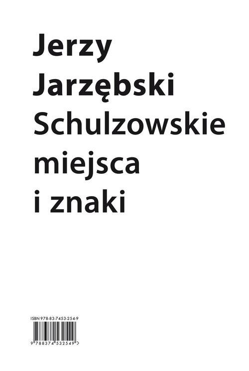 okładka Schulzowskie miejsca i znaki, Książka | Jarzębski Jerzy