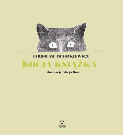okładka Kocia książka, Książka   Jarosław Iwaszkiewicz