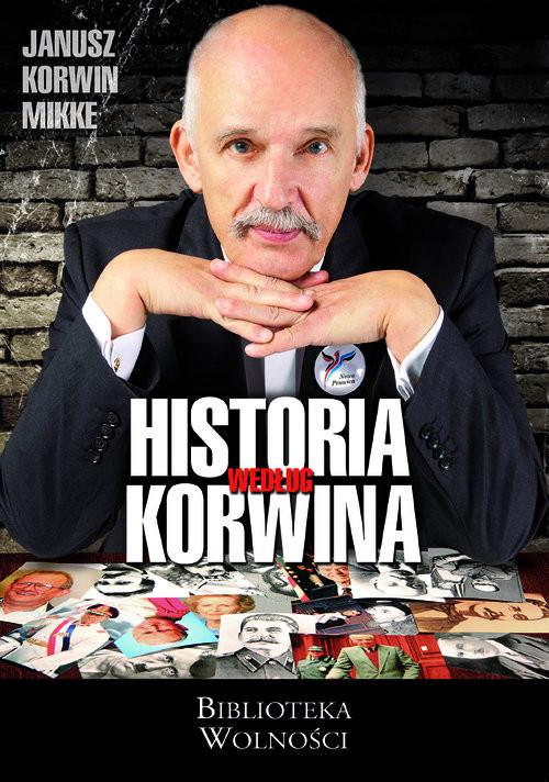 okładka Historia według Korwina, Książka | Mikke Janusz Korwin