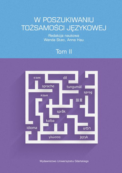 okładka W poszukiwaniu tożsamości językowej Tom 2, Książka |