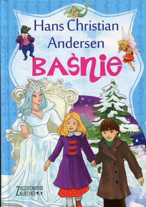 okładka Zaczarowana klasyka Baśnie, Książka | Hans Christian Andersen