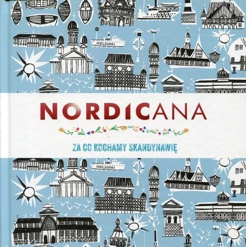 okładka Nordicana Za co kochamy Skandynawięksiążka |  | Kinsella Kajsa