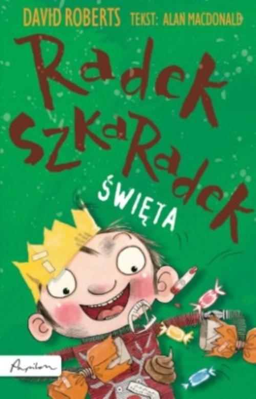 okładka Radek Szkaradek Święta!, Książka | MacDonald Alan