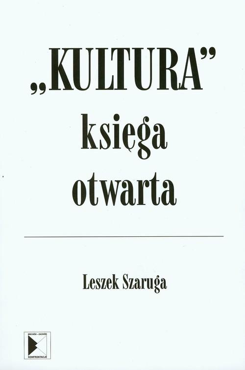 okładka Kultura Ksiega otwarta, Książka | Leszek  Szaruga