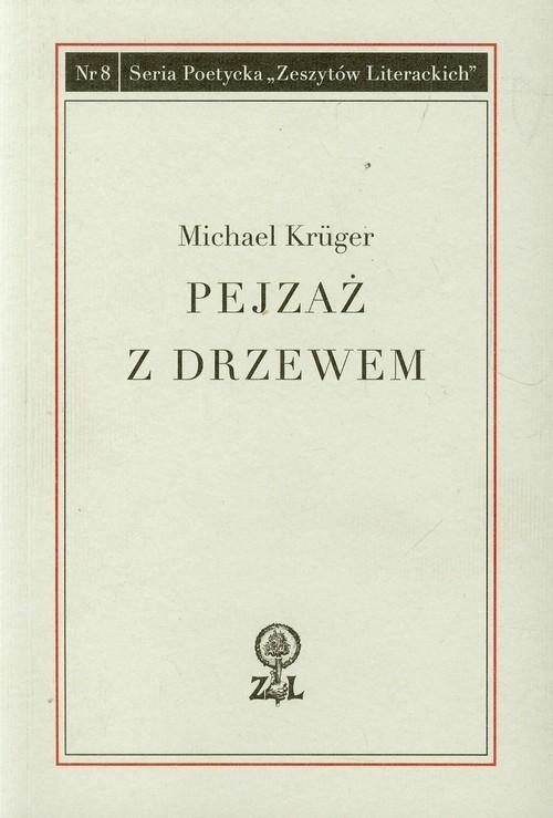 okładka Pejzaż z drzewem, Książka   Kruger Michael