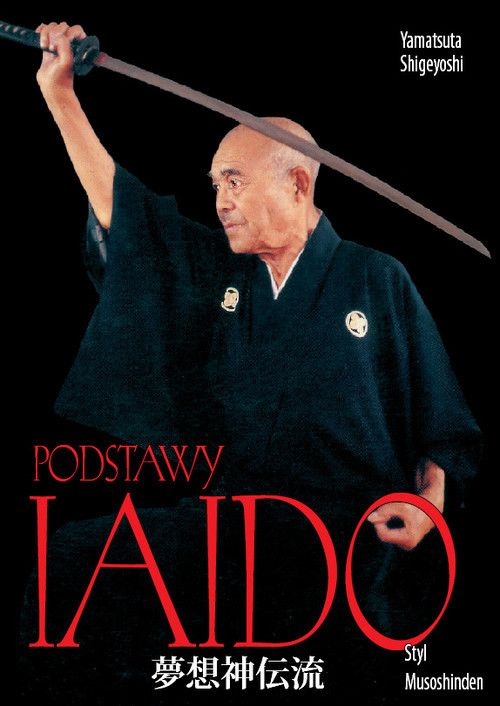 okładka Podstawy iaido Styl Musoshinden, Książka   Yamatsuta Shigeyoshi