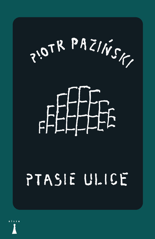 okładka Ptasie ulice, Książka | Paziński Piotr
