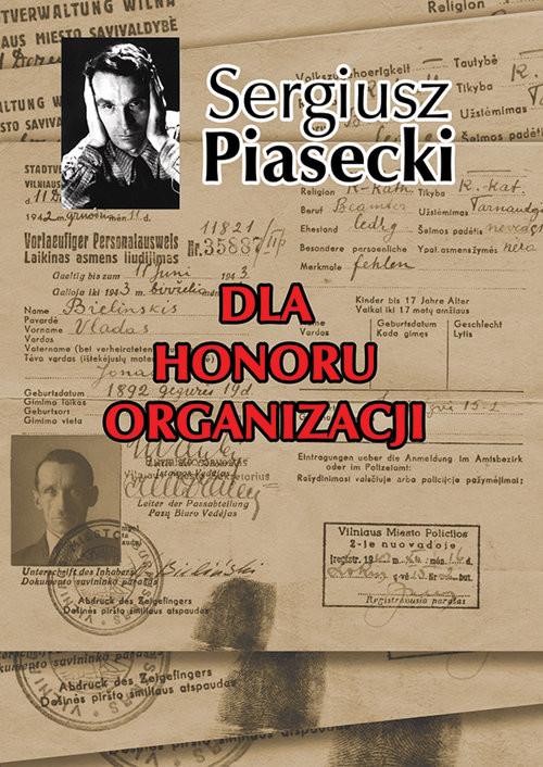 okładka Dla honoru organizacji, Książka | Sergiusz Piasecki