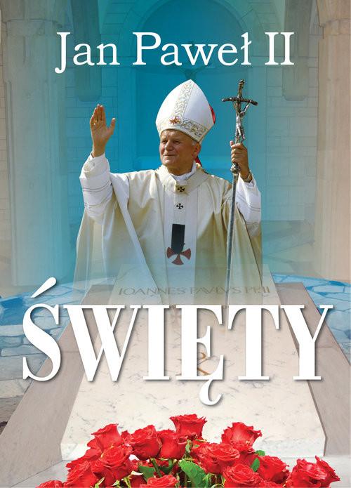 okładka Jan Paweł II Święty, Książka | Włodarczyk Robert