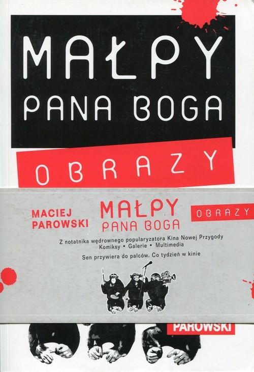 okładka Małpy Pana Boga Obrazy Tom 1-2książka |  | Maciej Parowski