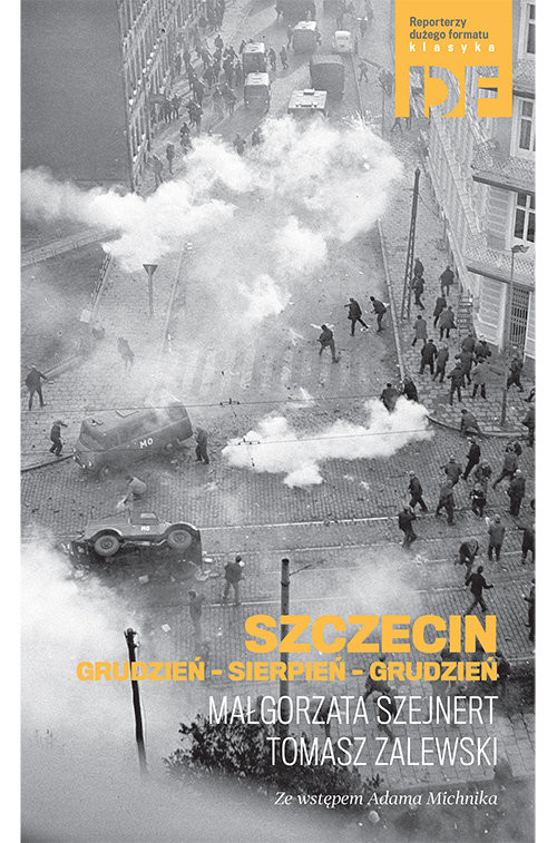 okładka Szczecin Grudzień-Sierpień-Grudzień, Książka | Szejnert Małgorzata