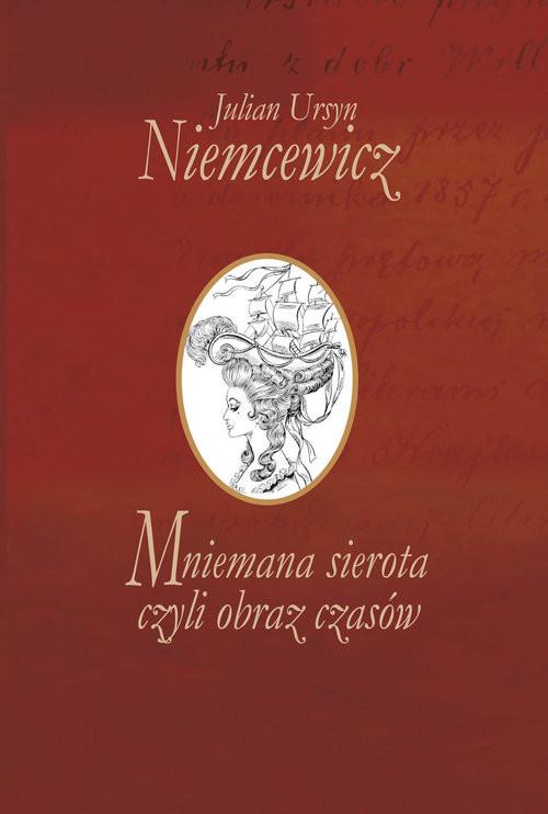 okładka Mniemana sierota czyli obraz czasów, Książka | Julian Ursyn Niemcewicz