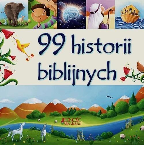okładka 99 historii biblijnych, Książka | David Juliet