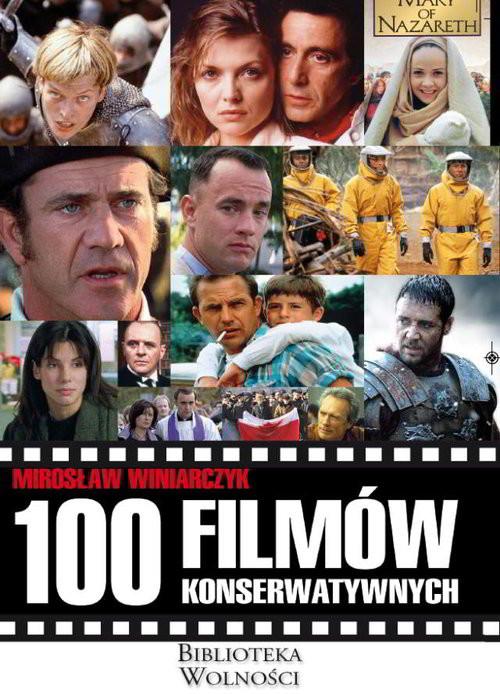 okładka 100 filmów konserwatywnychksiążka      Winiarczyk Mirosław
