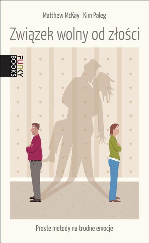 okładka Związek wolny od złości, Książka | M. Mckay, K. Paleg