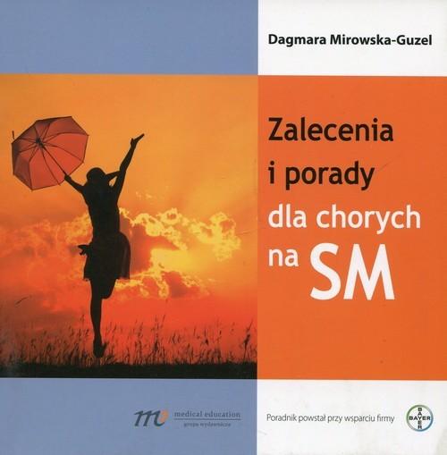 okładka Zalecenia i porady dla chorych na SM, Książka   Mirowska-Guzel Dagmara