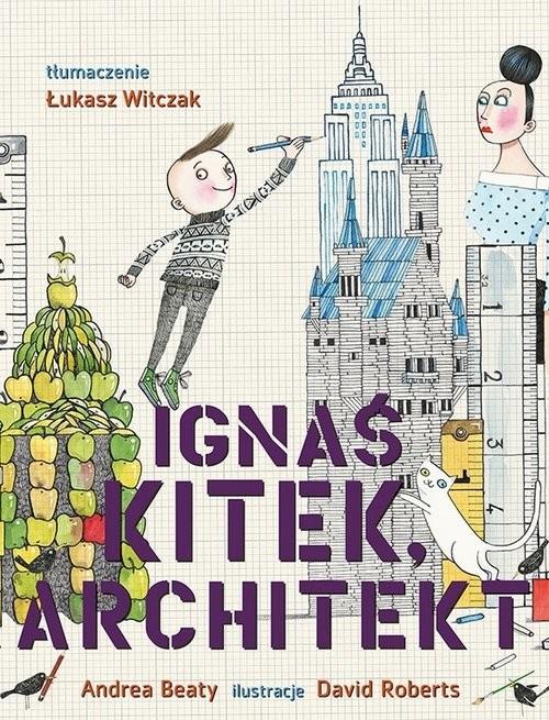 okładka Ignaś Kitek architekt, Książka   Praca Zbiorowa