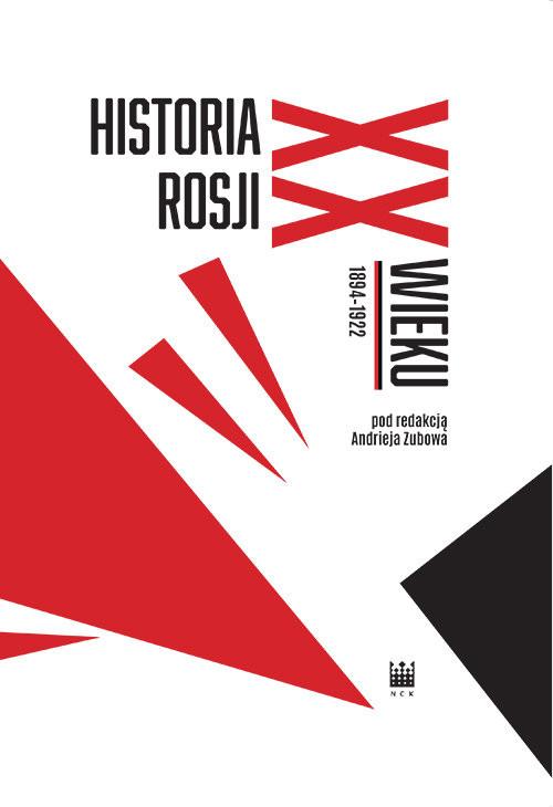 okładka Historia Rosji XX wieku 1894-1922, Książka | Zubow Andriej