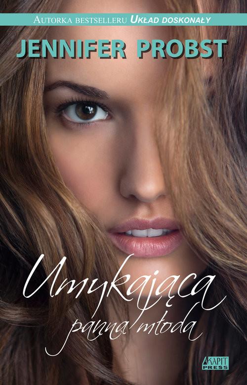 okładka Umykająca panna młoda, Książka   Jennifer Probst