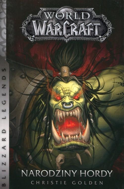 okładka World of WarCraft Narodziny hordyksiążka      Christie Golden