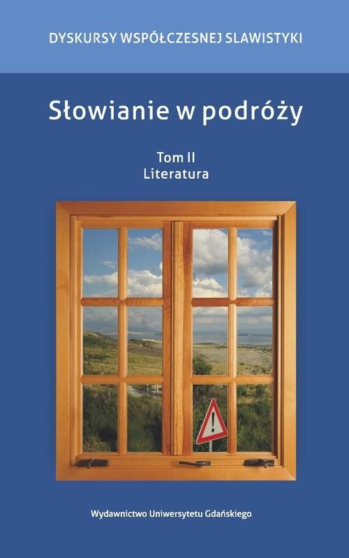 okładka Słowianie w podróży Tom 2 Literatura, Książka |