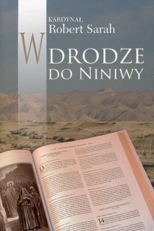 okładka W drodze do Niniwy, Książka | Sarah Robert