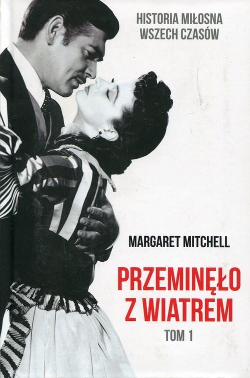 okładka Przeminęło z wiatrem Tom 1, Książka | Mitchell Margaret