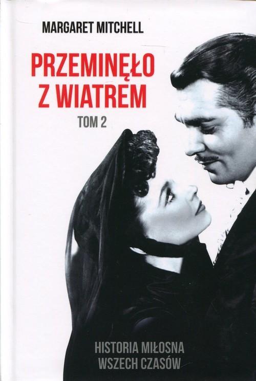 okładka Przeminęło z wiatrem Tom 2, Książka | Margaret Mitchell