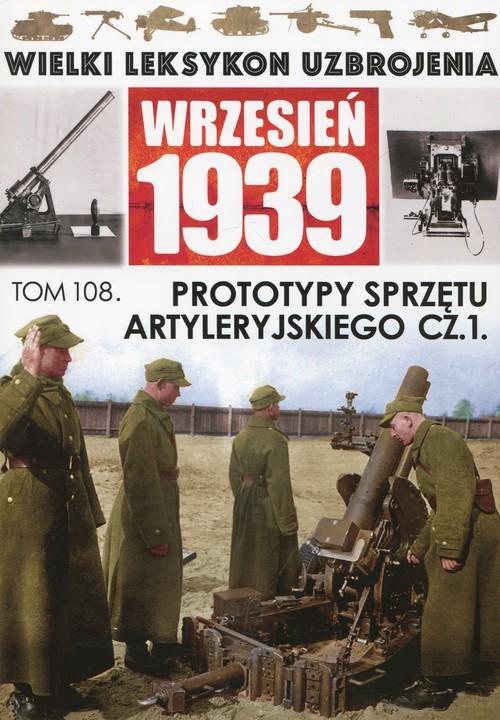 okładka Prototypy sprzętu artyleryjskiego Część 1, Książka | Zarzycki Piotr