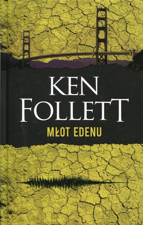 okładka Młot Edenu, Książka | Follett Ken