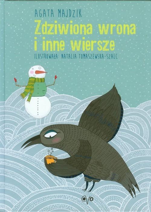 okładka Zdziwiona wrona i inne wiersze, Książka | Majdzik Agata