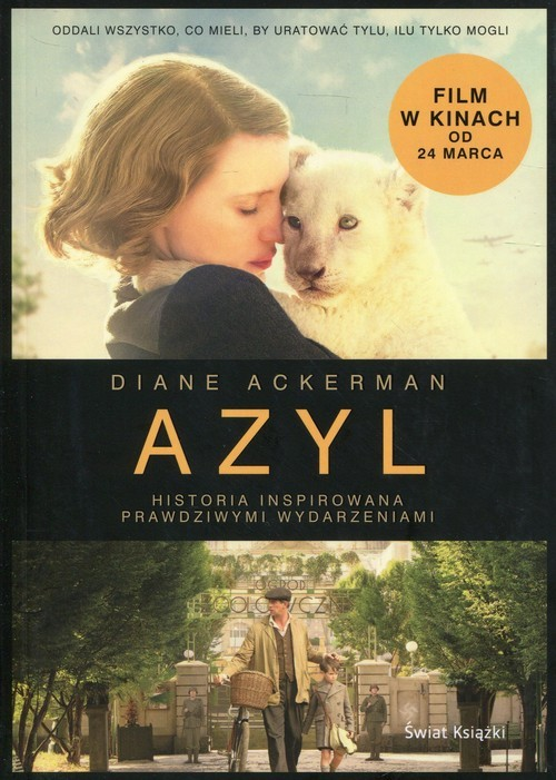 okładka Azyl Historia inspirowana prawdziwymi wydarzeniami, Książka | Ackerman Diane