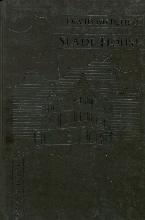 okładka Slade House, Książka | Mitchell David