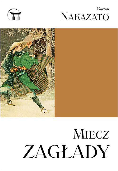 okładka Miecz zagłady, Książka   Nakazato Kaizan