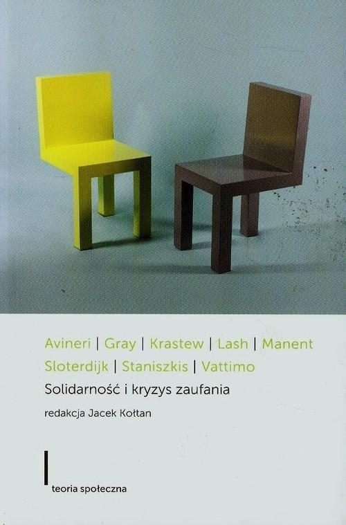 okładka Solidarność i kryzys zaufania, Książka | Shlomo  Avineri, John Gray, Iwan  Krastew