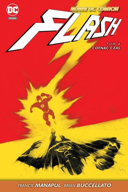 okładka Flash - Cofnąć czas Tom 4, Książka | Francis Manapul, Brian Buccellato
