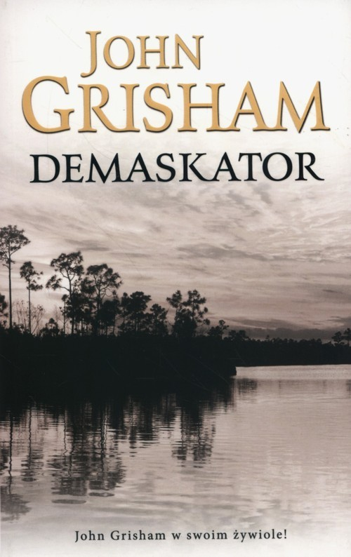okładka Demaskator, Książka | Grisham John