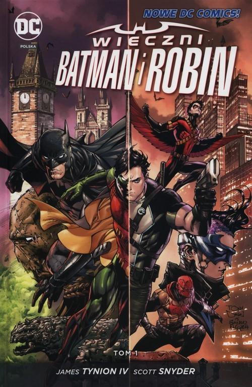 okładka Wieczni Batman i Robin Tom 1, Książka | James Tynion IV, Scott Snyder