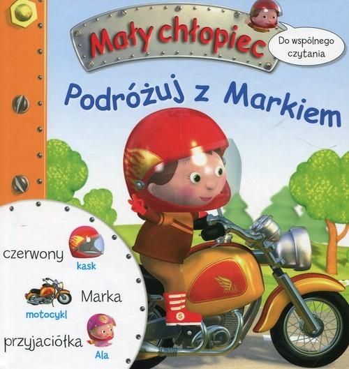 okładka Mały chłopiec Podróżuj z Markiem Do wspólnego czytania, Książka | Emilie Beaumont, Jack Delaroche
