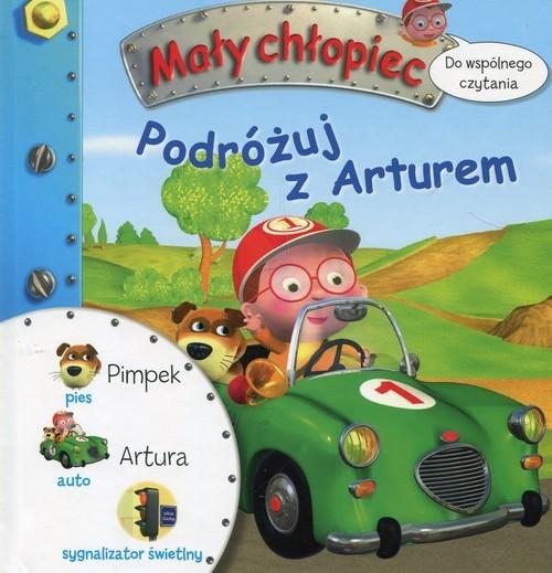 okładka Mały chłopiec Podróżuj z Arturem Do wspólnego czytaniaksiążka |  | Emilie Beaumont, Jack Delaroche