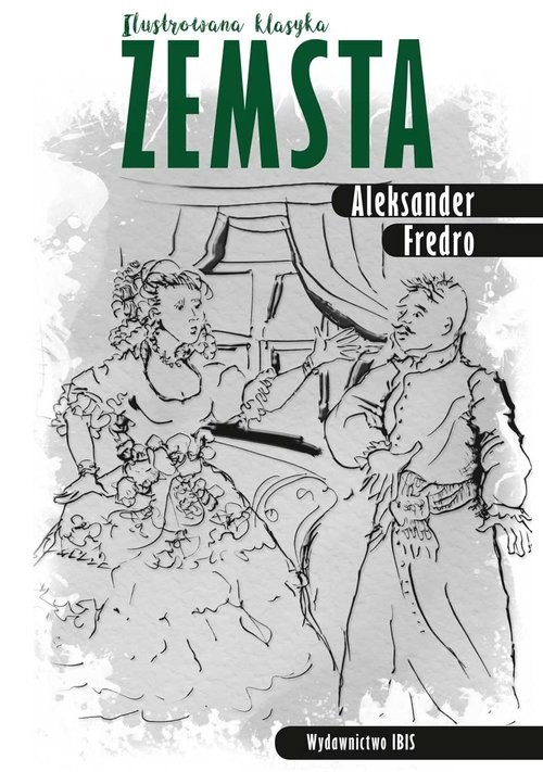 okładka Zemsta Ilustrowana klasyka, Książka | Aleksander Fredro