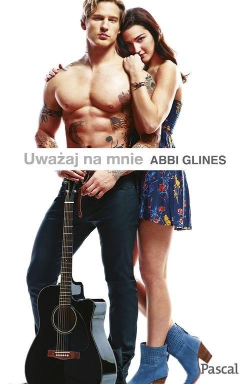 okładka Uważaj na mnie, Książka | Abbi Glines