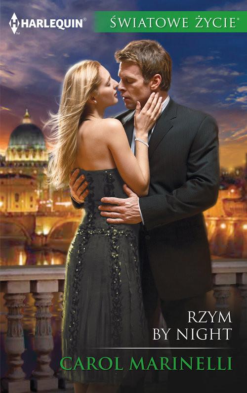 okładka Rzym by night Światowe Życie, Książka | Carol Marinelli