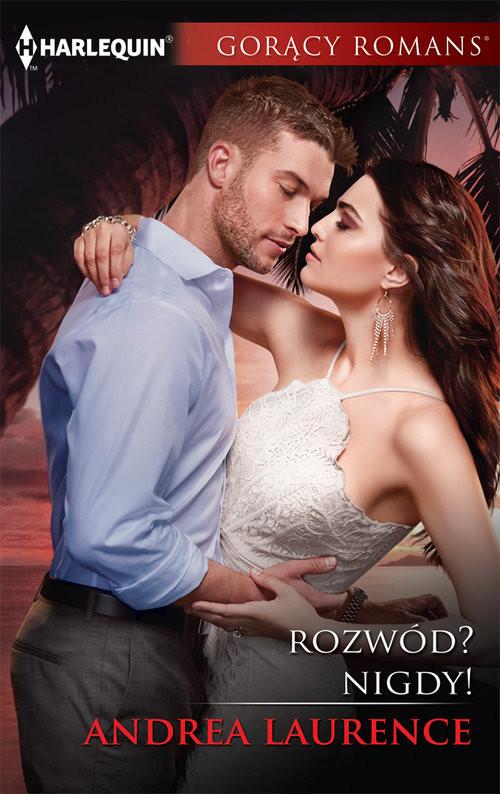 okładka Rozwód Nigdy Gorący Romans, Książka | Andrea Laurence