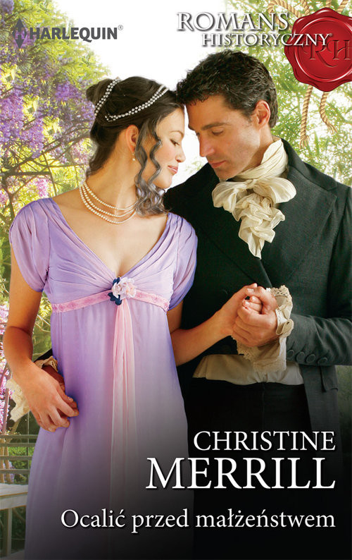 okładka Ocalić przed małżeństwem Romans Historyczny, Książka | Christine Merrill