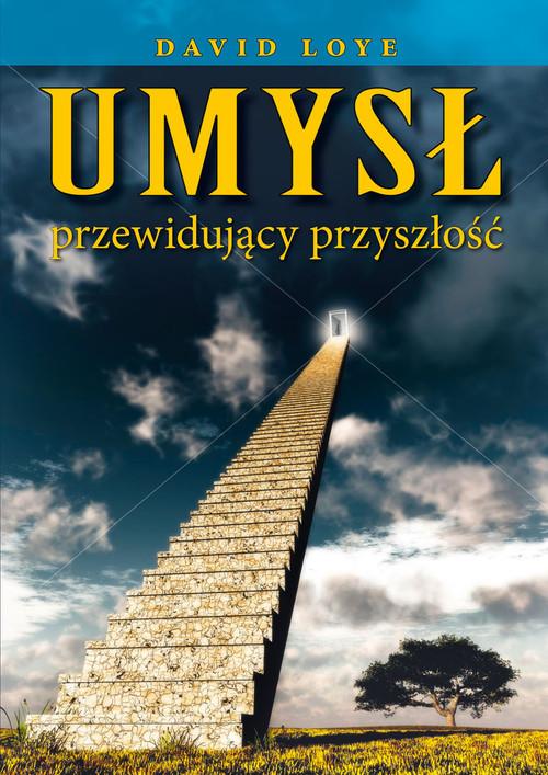 okładka Umysł przewidujący przyszłość, Książka | Loye David