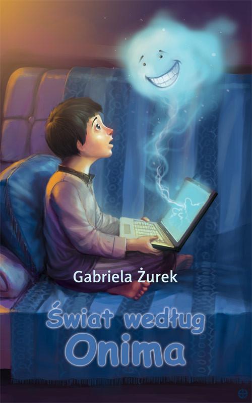 okładka Świat według Onima, Książka | Żurek Gabriela