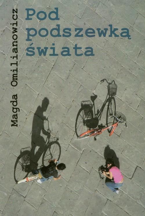 okładka Pod podszewką świata, Książka | Magda Omilianowicz