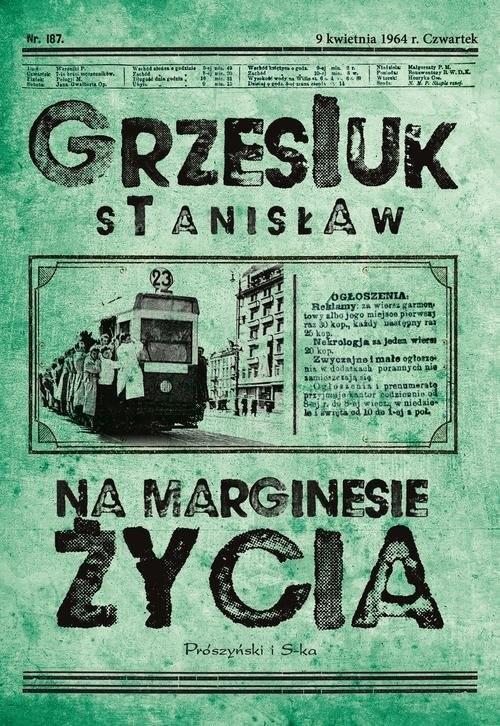 okładka Na marginesie życiaksiążka      Stanisław Grzesiuk